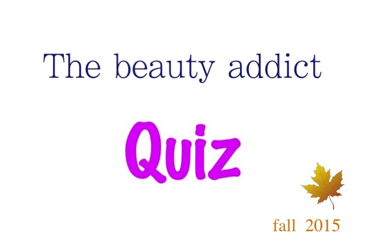 Beauty addict quiz